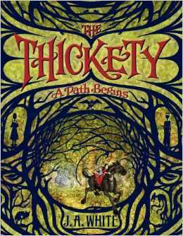 A Path Begins (The Thickety #1)